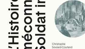 Centenaire du Soldat inconnu | L'histoire méconnue du Soldat inconnu | Livre de Christophe Soulard